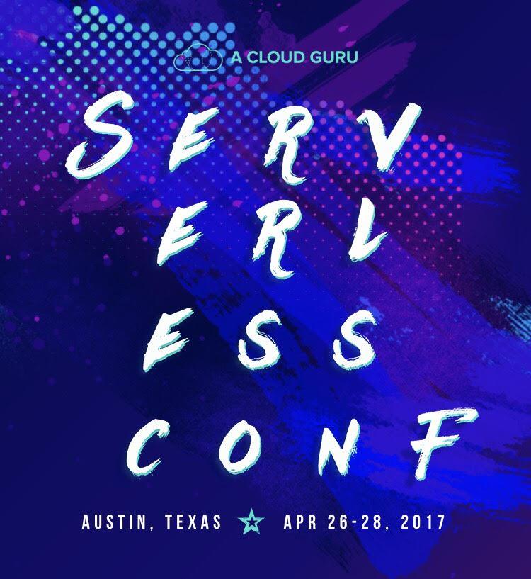 ServerlessConf 2017 Austin