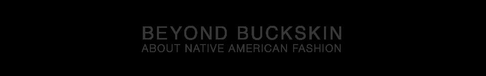 BEYOND BUCKSKIN
