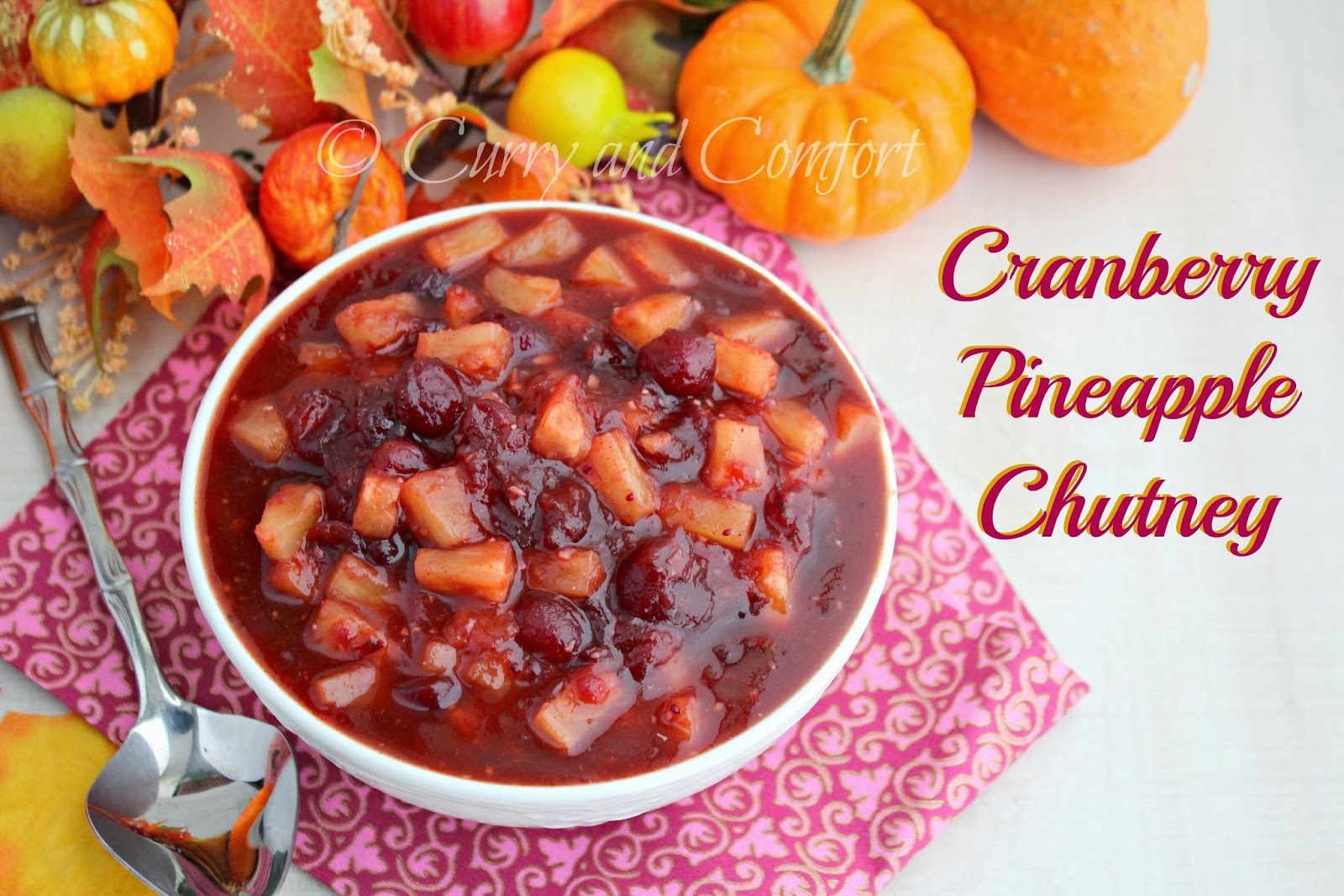 Kitchen Simmer: Spicy and Quick Cranberry Pineapple Chutney