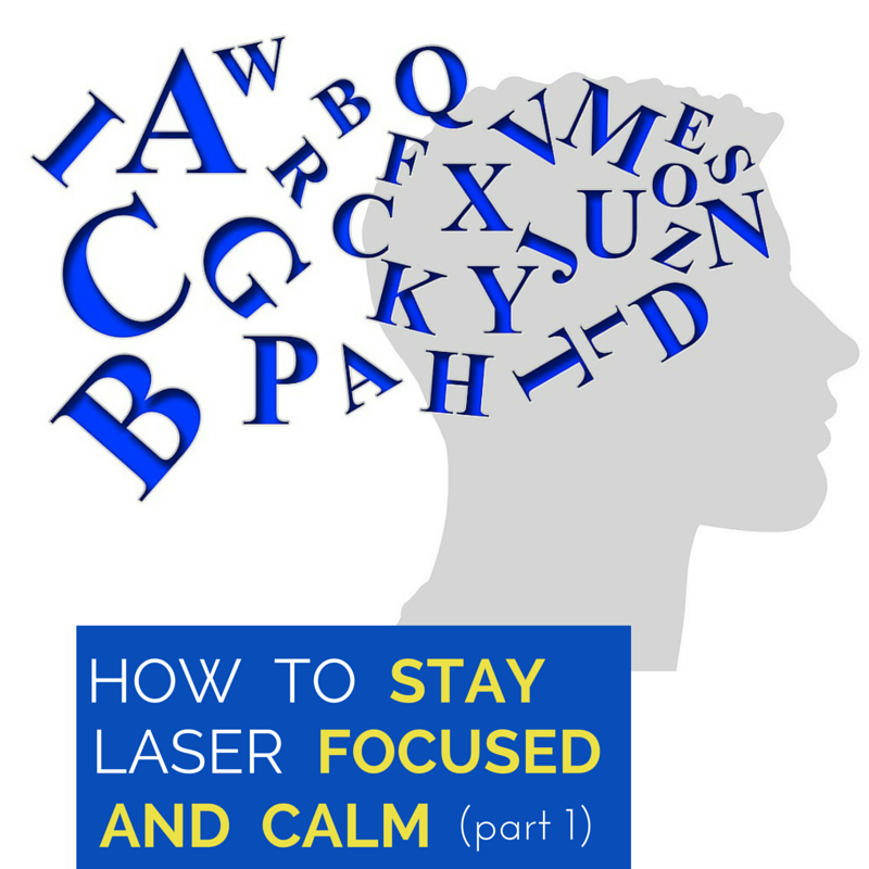 how to keep mind calm and focused