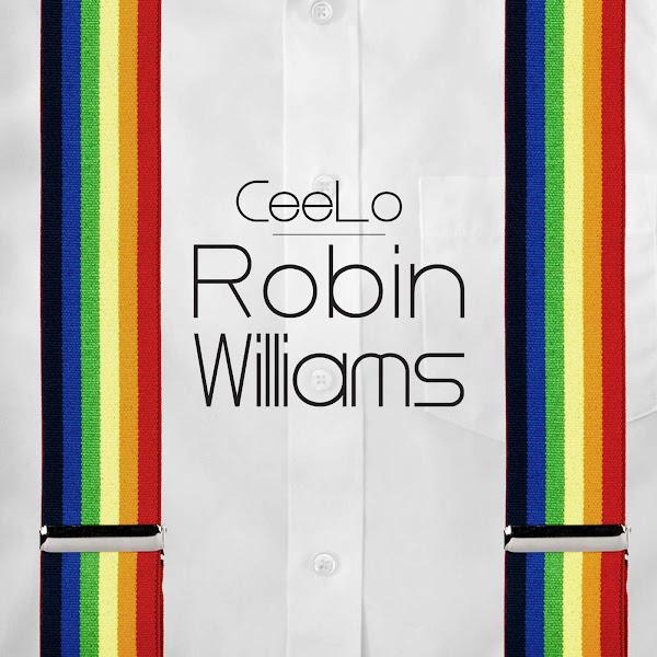 CeeLo Green - Robin Williams - Single Cover