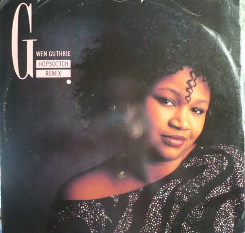 black singles in guthrie Gwen guthrie (born on july 14, 1950 in okemah, oklahoma) topped billboard's hot black singles chart for a week in september of 1986.