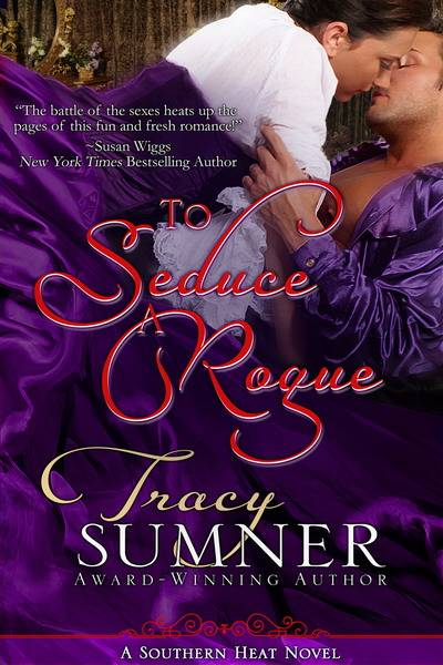 To Seduce A Rogue, Tracy Summer, historical romance stories