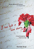 I too had a love story. by Ravinder Singh