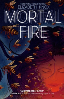 Mortal Fire - Elizabeth Knox