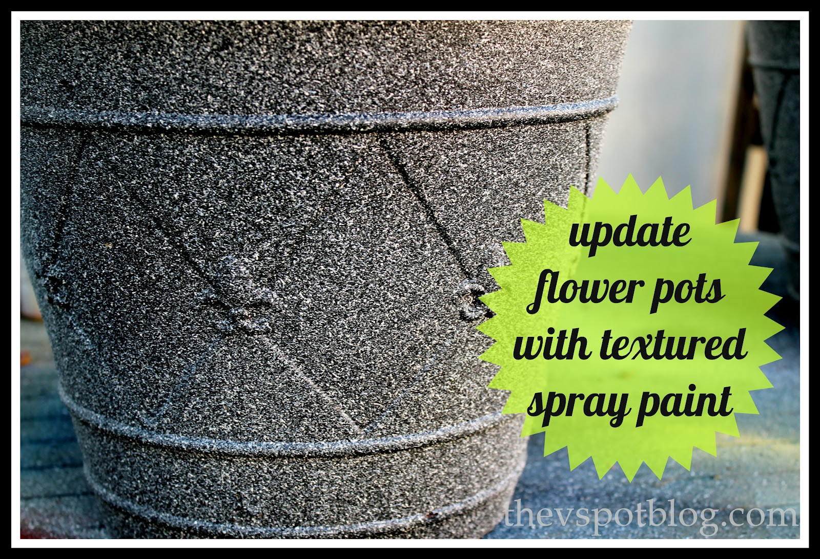 Saving tired old flower pots with textured spray paint The V Spot