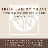 Triển lãm Mỹ thuật khu vực Đồng bằng Sông Hồng lần thứ XXI - Hải Phòng 2016