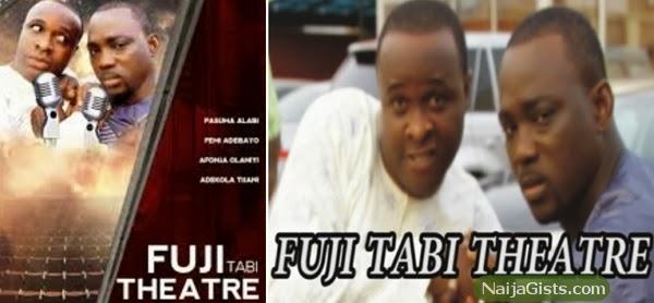 fuji tabi theatre femi adebayo