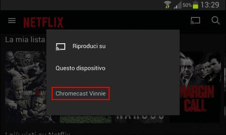 Trasmettere Netflix da cellulare tablet con Chromecast