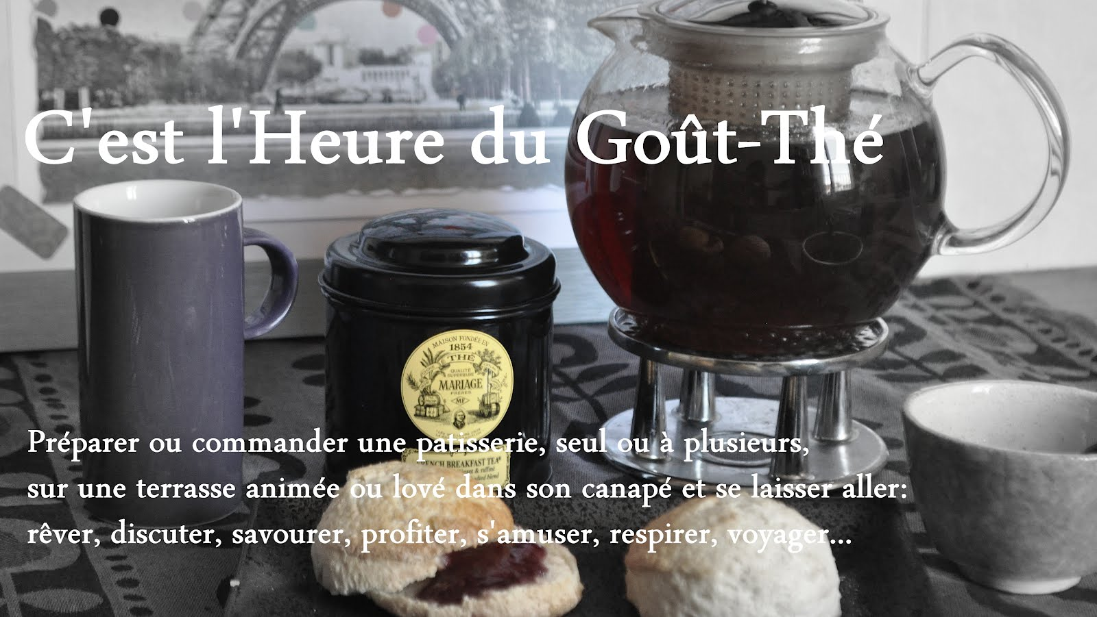 C&#39;est l&#39;Heure du Gout-Th