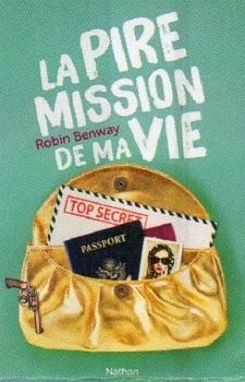 http://www.leslecturesdemylene.com/2014/01/la-pire-mission-de-ma-vie-de-robin.html
