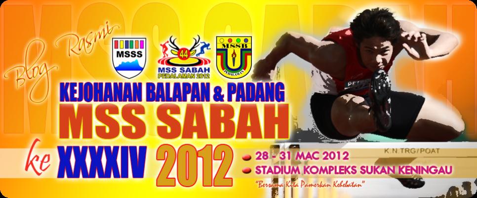 Kejohanan Balapan dan Padang MSS Sabah Ke-44, 2012