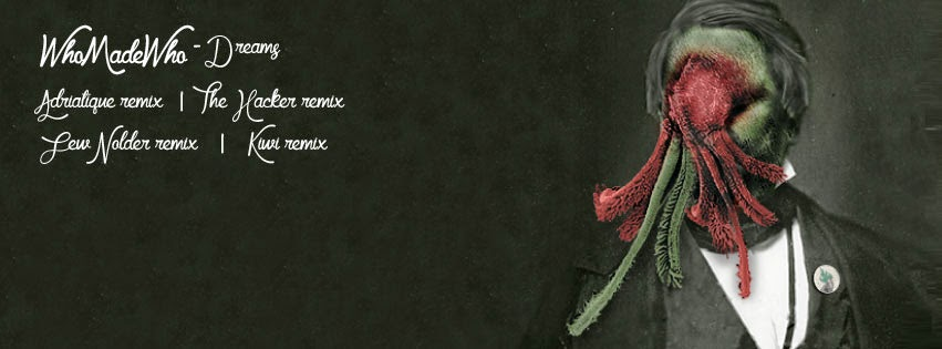WhoMadeWho - Dreams (Remixes)