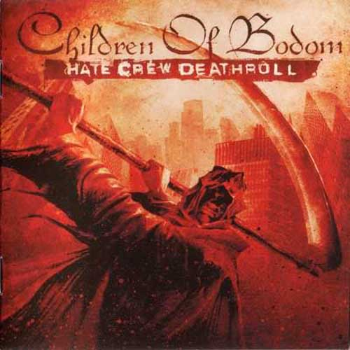 children of bodom hate crew deathroll. Album: Hate Crew Deathroll