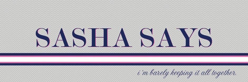 Sasha Says