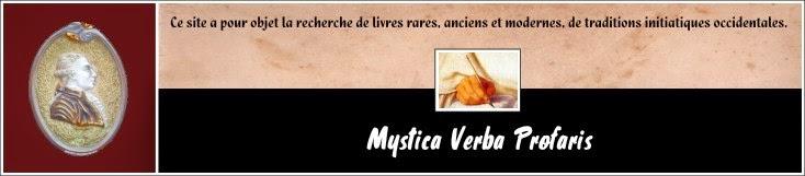 LIEN : MYSTICA-VERBA-PROFARIS