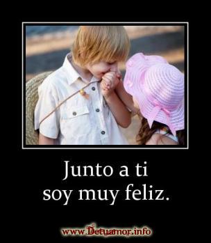 Junto a ti soy muy feliz