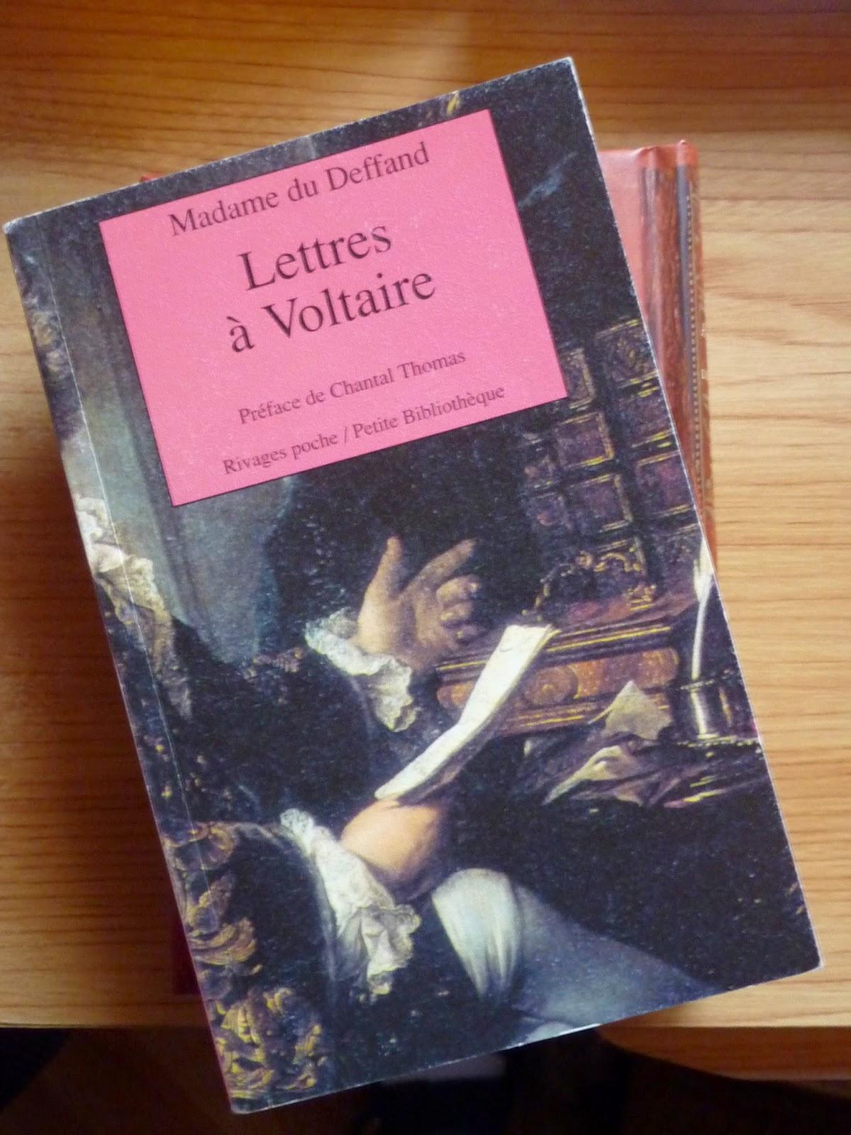Lettres à Voltaire - Mme du Deffand