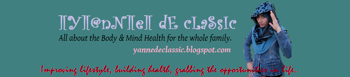 ][Y][@nN][e][ dE cLaSsIc - All about the Body & Mind Health for the whole family.