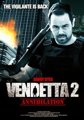 http://3.bp.blogspot.com/-NXWDRd8thPU/VJJ3PoX7r0I/AAAAAAAAFxw/jxUjQDoxNZA/s420/Vendetta%2B2%2BAnnihilation%2B2015.jpg