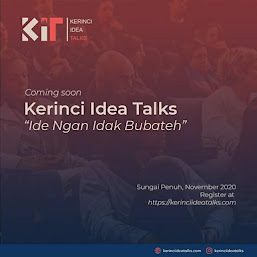 KERINCI IDEA TALKS