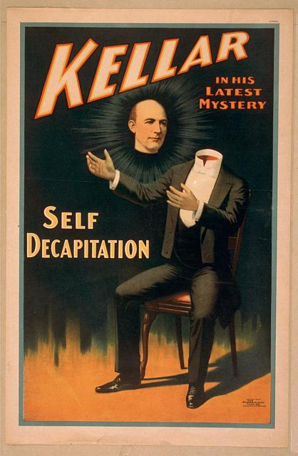 free printable, printable, classic posters, free download, graphic design, retro prints, vintage, vintage posters, magic, circus, Kellar in His Latest Mystery, Self Decapitation - Vintage Magic Poster