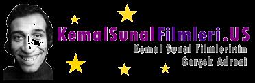 KEMAL SUNAL Filmleri, Tüm KEMAL SUNAL Filmleri, KEMAL SUNAL izle