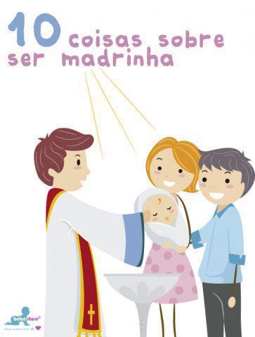19 De Abril De 2012 10 Coisas Sobre Ser Madrinha