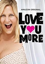 Love You More Temporada 1