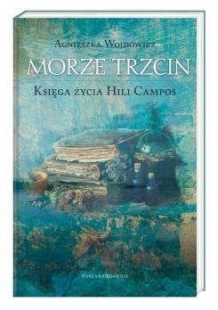 """""""Księga życia Hili Campos. Morze Trzcin"""""""