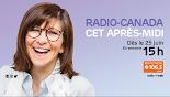 Radio-Canada cet après-midi avec Marie Grégoire 106,3