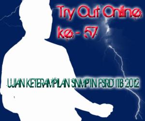 Try Out Online ke - 57 Ujian Keterampilan SNMPTN FSRD ITB 2012
