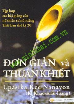 Đơn Giản và Thuần Khiết - Upasika Kee Nanayon (Download)