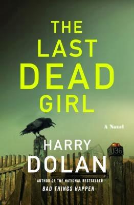 The Last Dead Girl by Harry Dolan