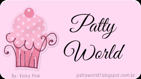 Patty World - Tudo sobre Patricinhas