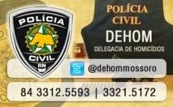 DELEGACIA DE HOMICÍDIOS DE MOSSORÓ