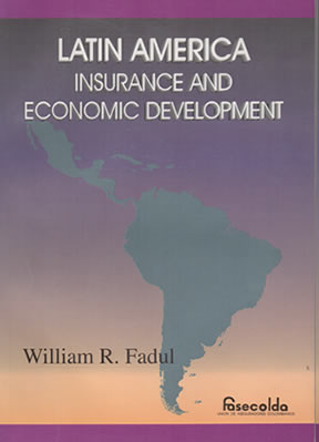 Latin America. Insurance and Economic Development
