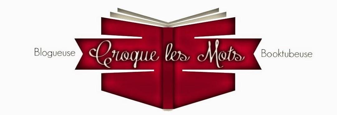 Croque les Mots | Blogueuse & Booktubeuse
