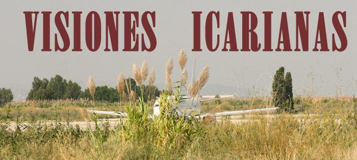 VISIONES ICARIANAS
