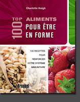 top 100 aliments pour être en forme