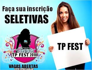 SELETIVAS GAROTA TP FEST 2018