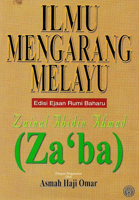 http://3.bp.blogspot.com/-N_I6ux-BD_Q/T9_nBa3eT6I/AAAAAAAABoE/9BJ1PYDykl8/s1600/Za%27ba,+Ilmu+Mengarang+Melayu0001.jpg