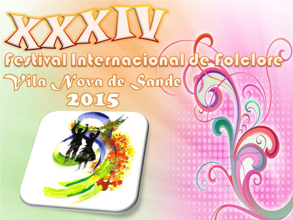 XXXIV Festival Internacional de Folclore - Vila Nova de Sande 2015