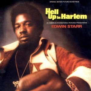 Edwin Starr - Hell Up In Harlem (Funk)