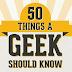 Geek olmanın 50 kuralı