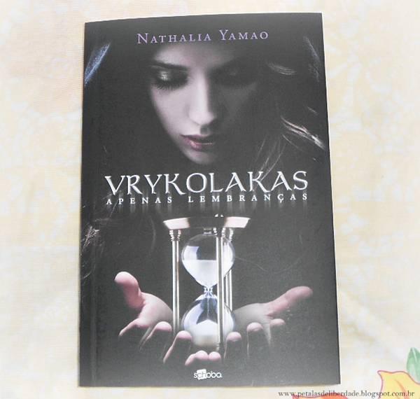 Resenha, livro, Vrykolakas, Nathalia Yamao, Schoba, vampiros, quotes, opinião, trechos, citação, capa, sobrenatural, literatura-nacional