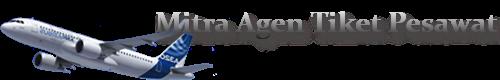 Mitra Agen Tiket Pesawat | Kemitraan Franchise | Agen Tiket | Usaha Tiket Pesawat | Tiket Online