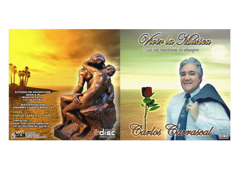 """"""" VIVIR LA MUSICA """", nuevo CD de Carlos Carrascal"""