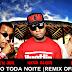 Nego black part Jorge Bem Jor - Quero Toda Noite (Remix)