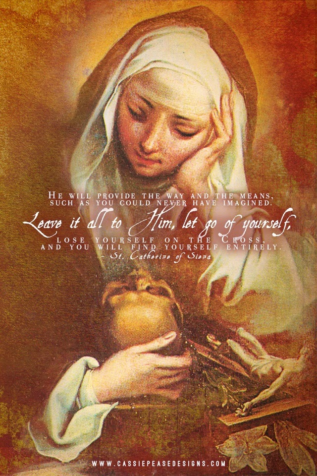 St. Catherine of Sienna, pray for us.
